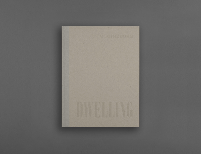 "MOISEI GINZBURG ""DWELLING: FIVE YEARS` WORK ON THE PROBLEM OF THE HABITATION"" (ENGLISH EDITION)"